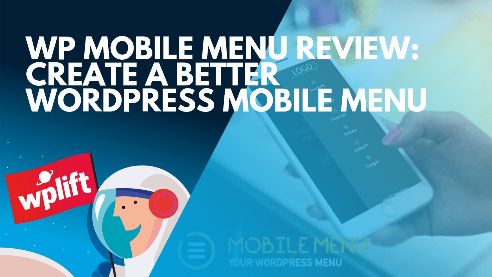 wp-mobile-menu-review:-create-a-better-wordpress-mobile-menu