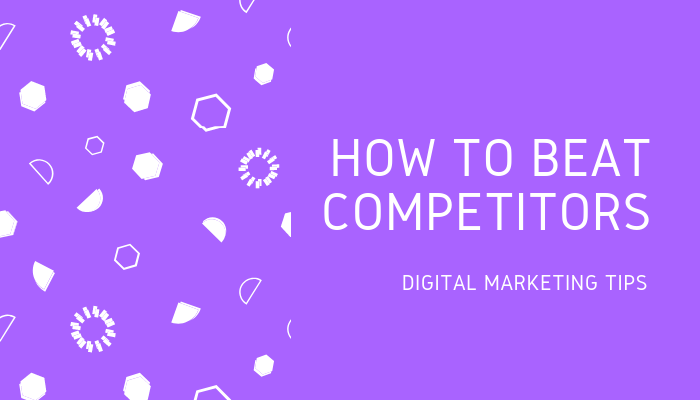 8-simple-digital-marketing-tips-to-stay-ahead-your-competitors