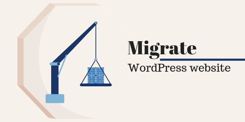 how-to-migrate-wordpress-website-–-guide