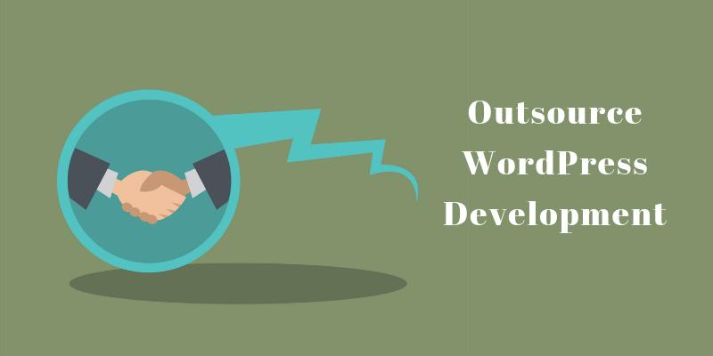 how-to-outsource-wordpress-development