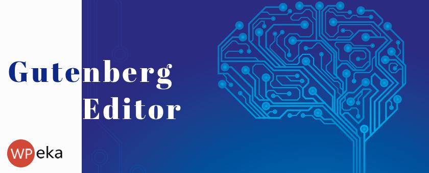 everything-to-expect-from-wordpress-5.0-–-the-gutenberg-wordpress-editor