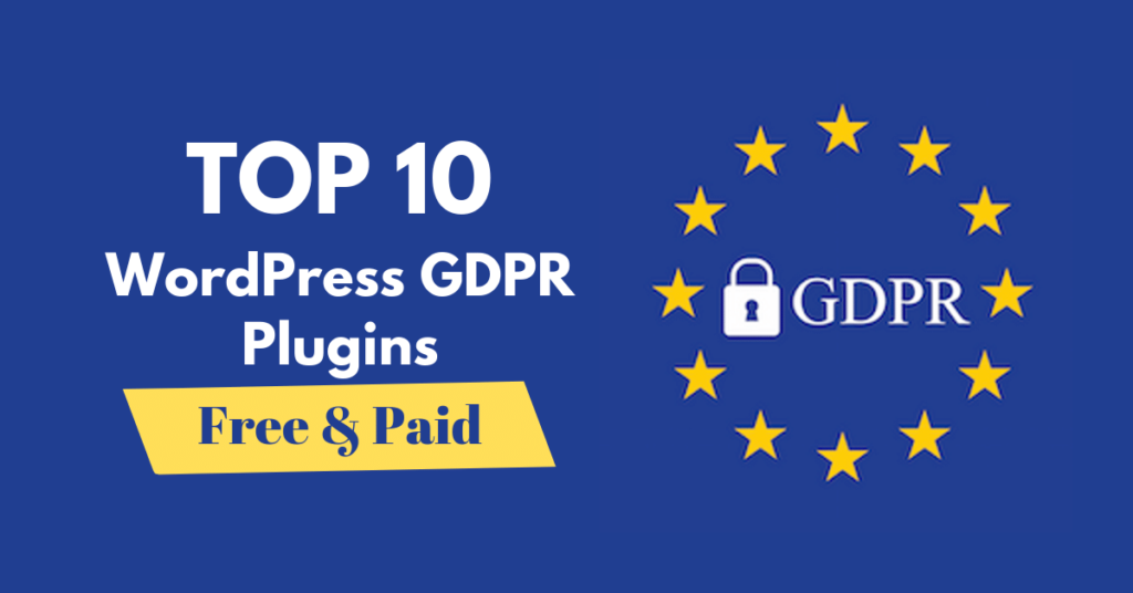 gdpr-privacy-policy-and-cookie-consent-wordpress-plugins:-best-10-plugins-that'll-help-you-comply-(2019)