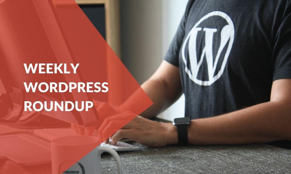 weekly-wordpress-roundup-—-25th-october-2019