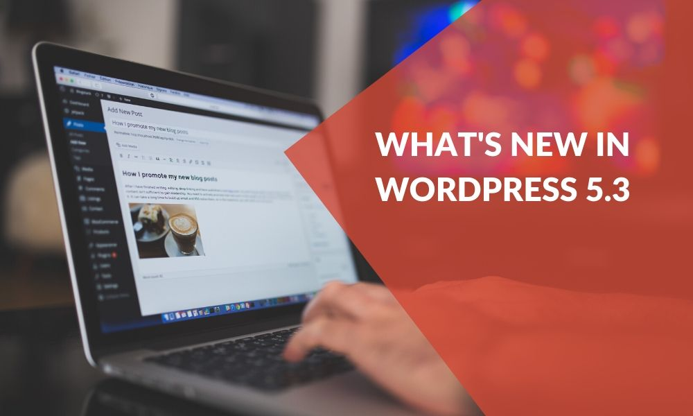 what-can-you-expect-from-wordpress-5.3?