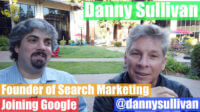 video:-danny-sullivan,-google-public-liaison-of-search,-on-his-transition-from-search-engine-land-to-google