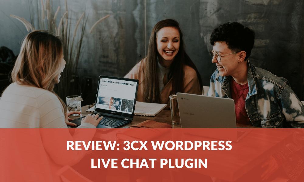 review:-3cx-wordpress-live-chat-plugin
