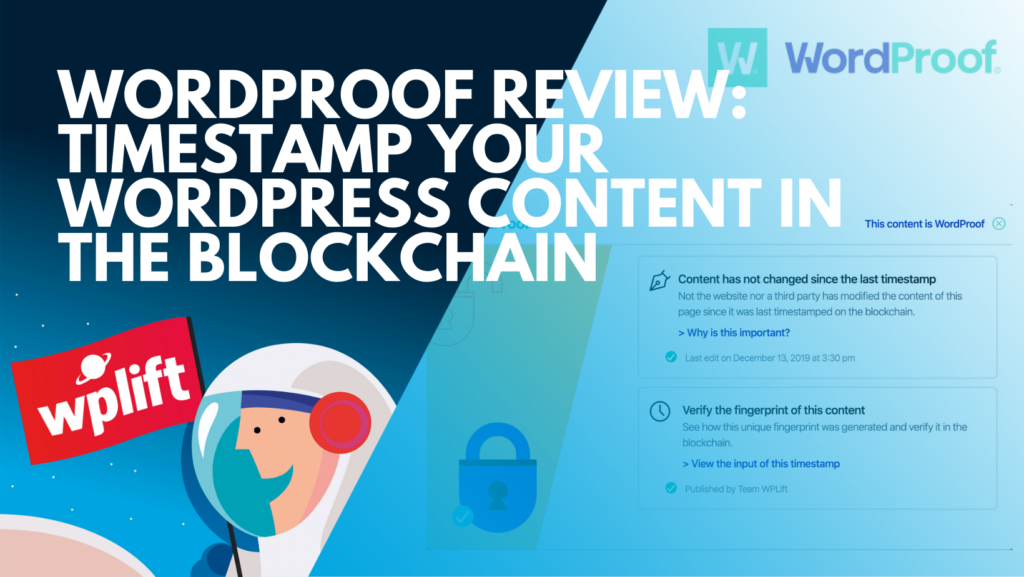 wordproof-review:-timestamp-your-wordpress-content-in-the-blockchain