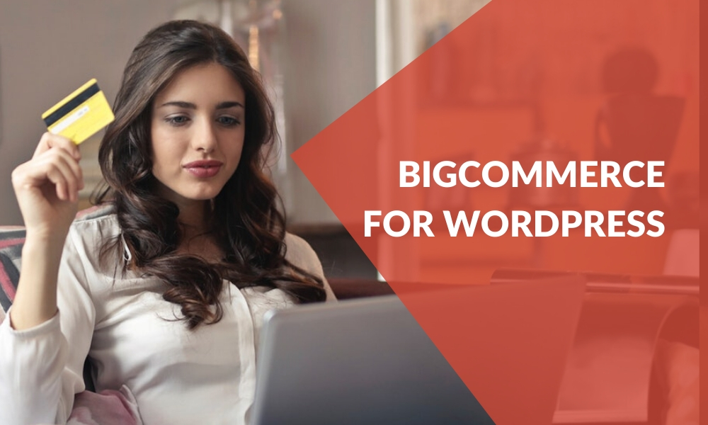 getting-started-with-bigcommerce-for-wordpress