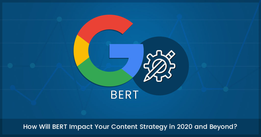how-will-google-bert-impact-your-content-strategy?-via-@manish-analyst