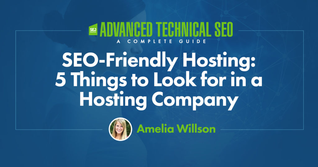 seo-friendly-hosting:-5-things-to-look-for-in-a-hosting-company-via-@amelioratethis